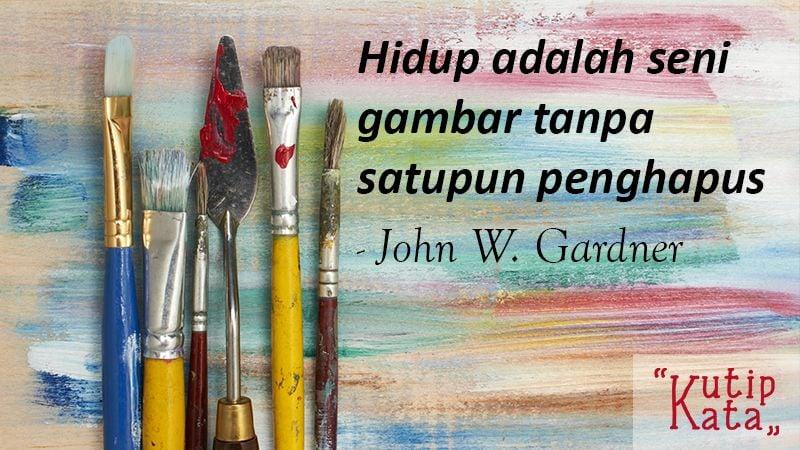 Kata Kata Mutiara Kehidupan - John Gardner