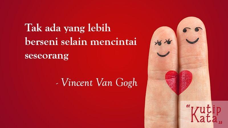Kata Kata Cinta Romantis - Vincent Van Gogh