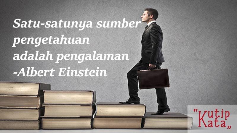 Kata Kata Motivasi Hidup - Kutipan Albert Einstein