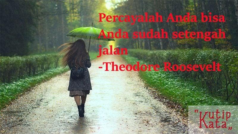 Kata Kata Motivasi Hidup - Kutipan Theodore R