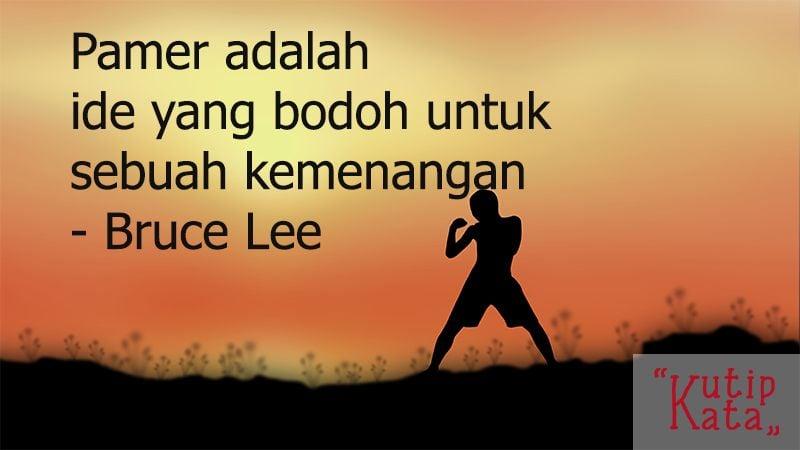 Kata Kata Motivasi Hidup - Kutipan Bruce Lee