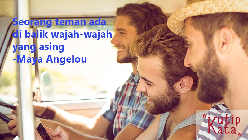 Kata Kata Persahabatan - Maya Angelou