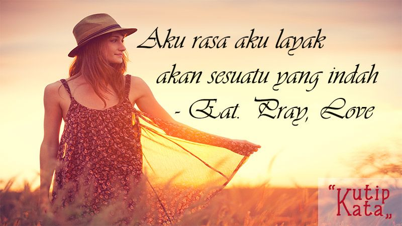 Kata Kata Indah Novel - Eat,Pray and Love