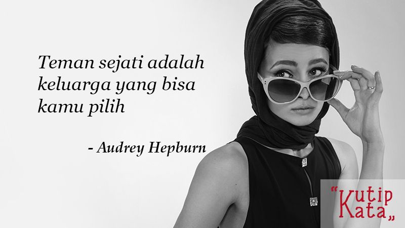 Caption Instagram Keren - Audrey Hepburn