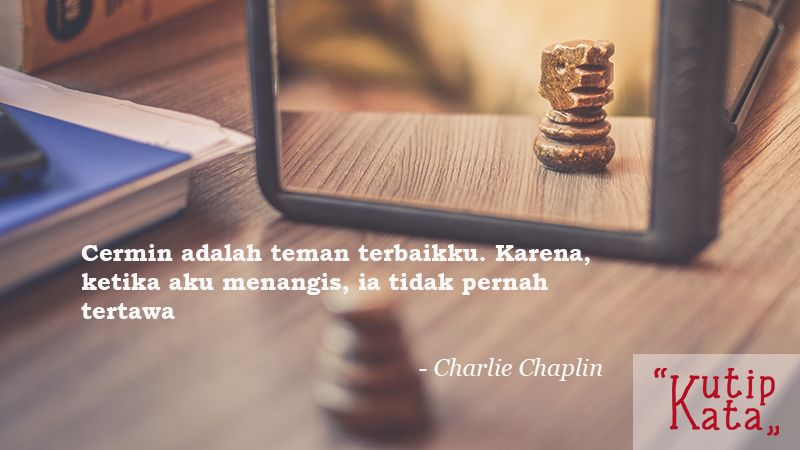 Caption Instagram Keren - Charlie Chaplin