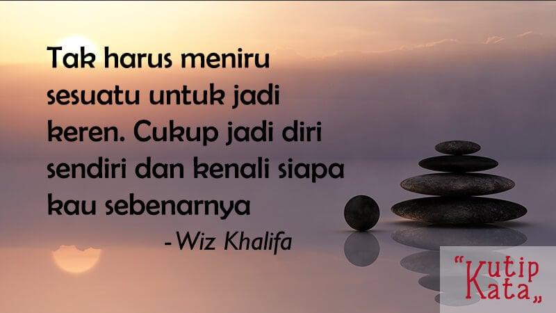 Kata Kata Keren Banget - Wiz Khalifa