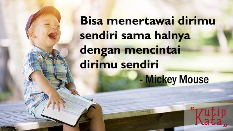 Kata Kata Bijak Singkat - Mickey Mouse