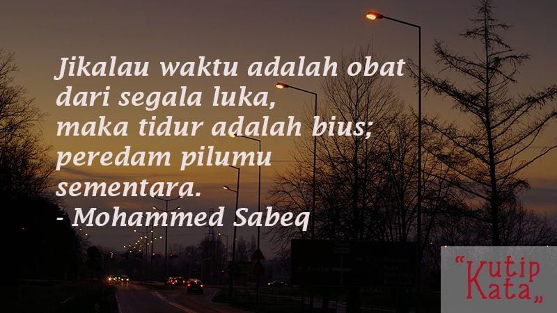 Kata Kata Putus Cinta Sedih - Mohammed Sabeq
