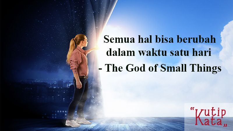 Kata Kata Indah Novel - God of Small Things