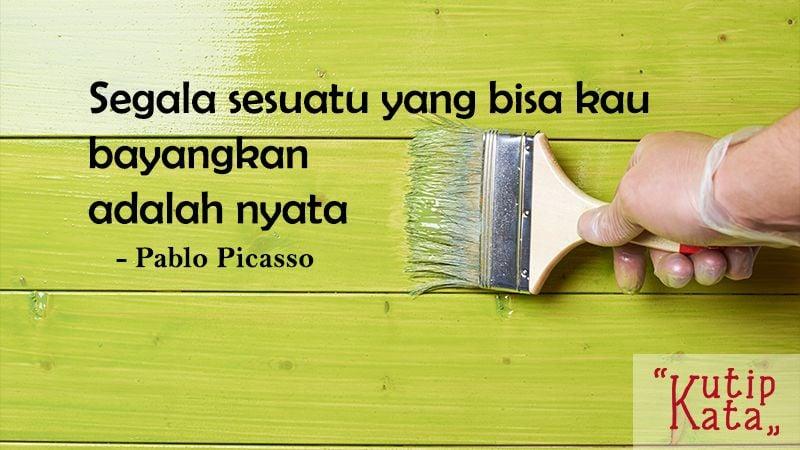 Motto Hidup Singkat Tapi Bermakna - Pablo Picasso