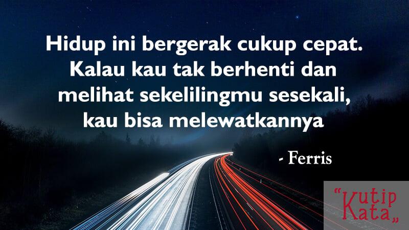 Kata Kata Bijak SIngkat - Ferris