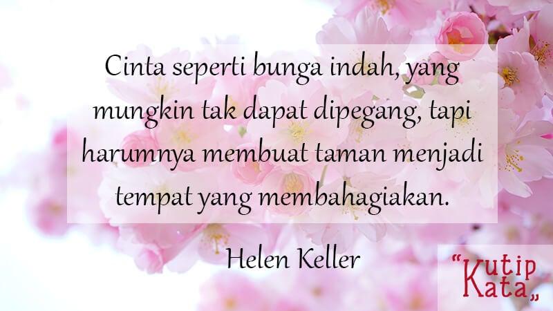 Kata Kata Bijak Cinta - Helen Keller