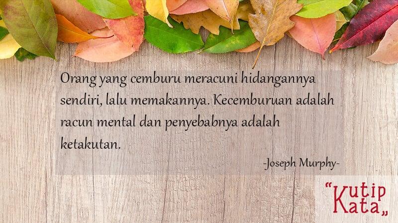 Kata Kata Sindiran untuk Teman - Joseph Murphy