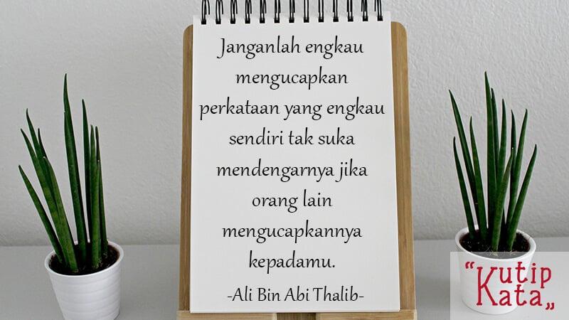 Kata Kata Sindiran Halus - Ali Bin Abi Thalib