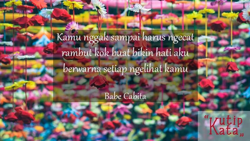 Kata Kata Cinta Sejati - Babe Cabita