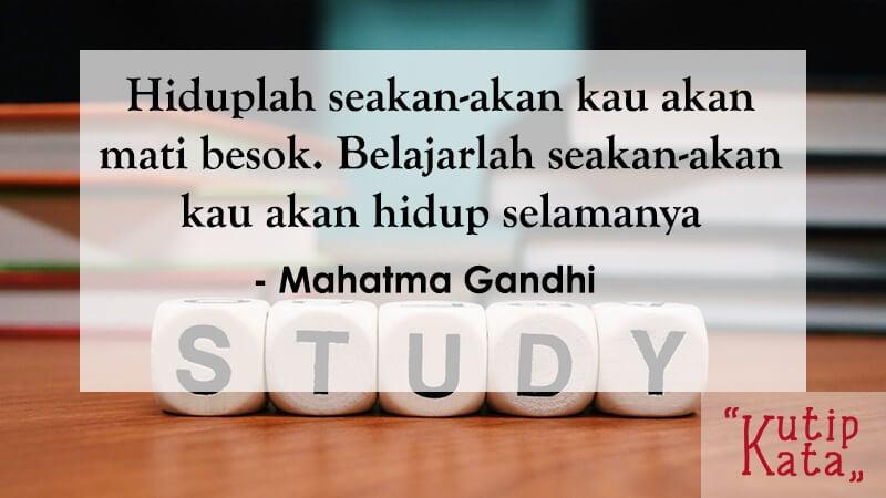 Kata Kata Motivasi Belajar - Mahatma Gandhi
