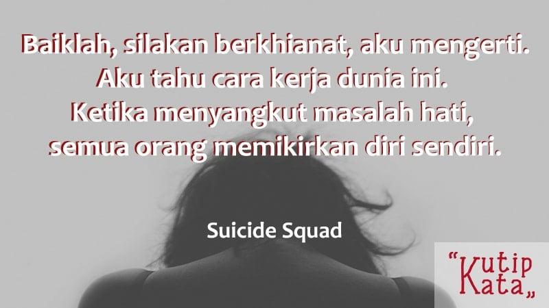 Kata kata sindiran cinta - Suicide Squad