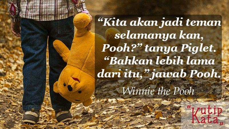 kata kata indah untuk sahabat - Winnie the Pooh