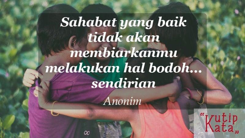 kata kata indah untuk sahabat - anonim