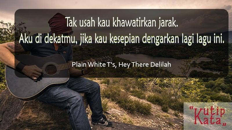 Kata kata semangat buat pacar tersayang - Plain White T's