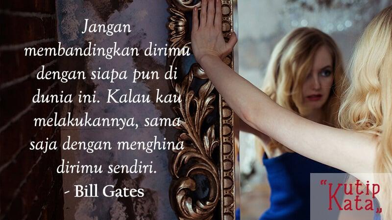 Motto Hidup Singkat tapi Bermakna - Bill Gates
