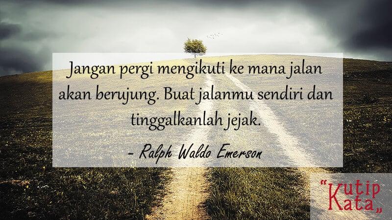 Motto Hidup Singkat tapi Bermakna - Ralph Waldo Emerson