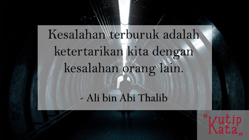 Motto Hidup Singkat tapi Bermakna - Ali bin Abi Thalib