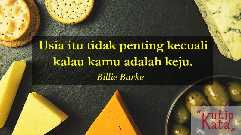 kata kata motivasi lucu - Billie Burke