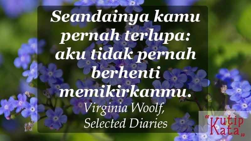 kata kata indah untuk kekasih - Virginia Woolf