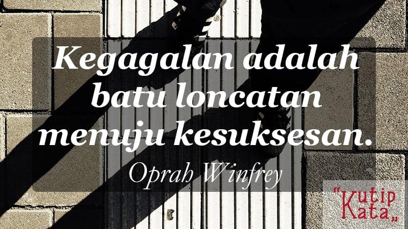 motto hidup orang sukses - Oprah Winfrey