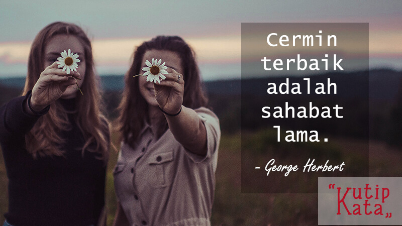 Caption Instagram Bijak - George Herbert