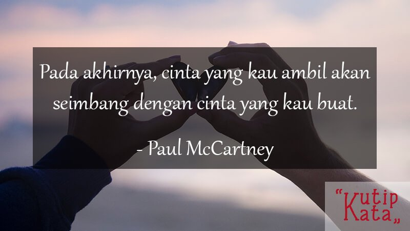 Kata Kata Motivasi Cinta - Paul McCartney