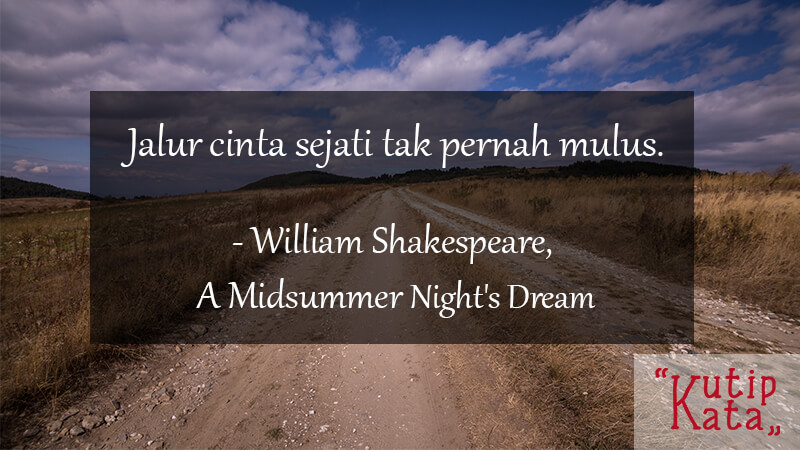 Kata Kata Motivasi Cinta - William Shakespeare
