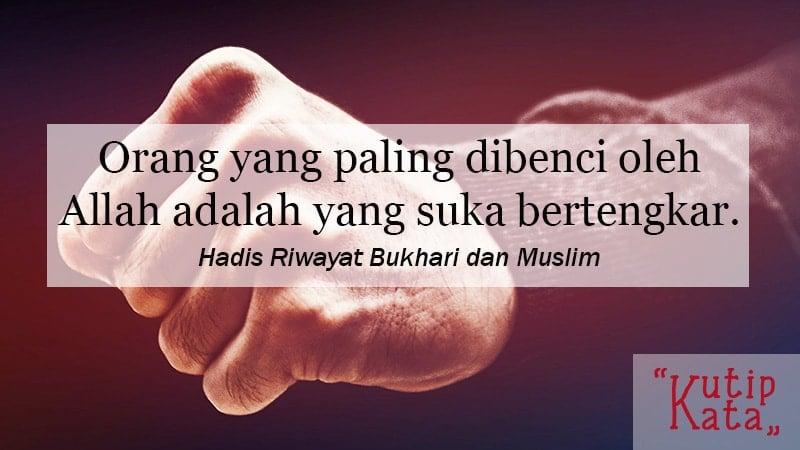 kumpulan motto hidup islami - Hadis Riwayat Bukhari dan Muslim