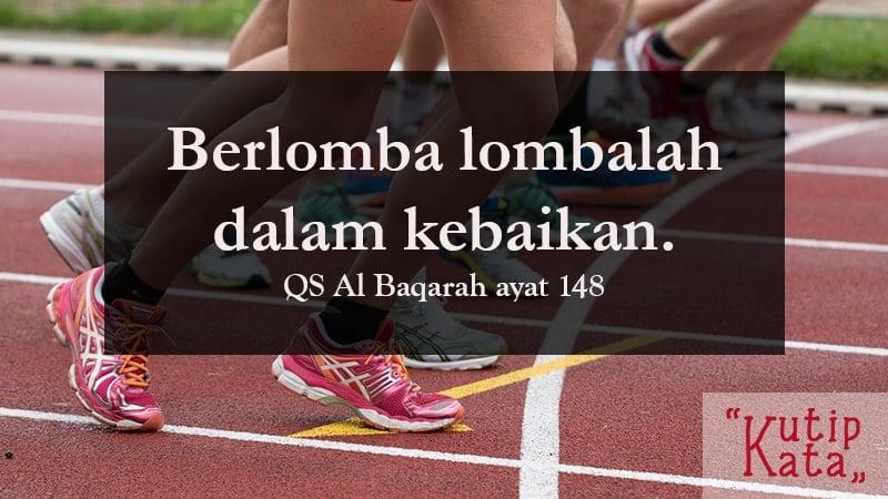 kumpulan motto hidup islami - QS Al Baqarah 148