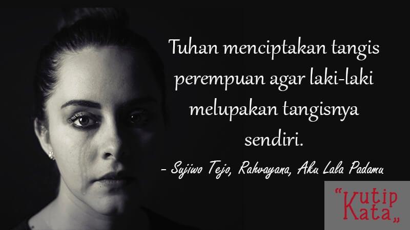 Status Bikin Baper - Sujiwo Tejo