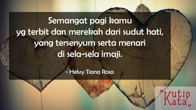 Kata ucapan selamat pagi romantis - Helvy Tiana Rosa