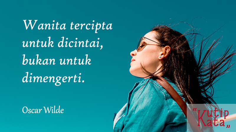 Kata kata baper lucu - Kutipan Wilde